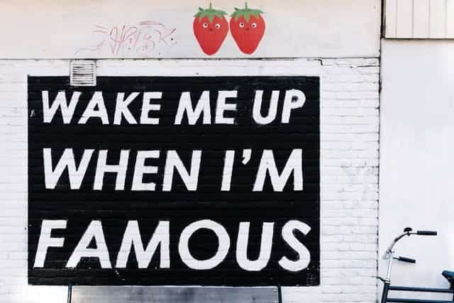 wake me up when i'm famous quote